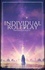 Individual Roleplay by RandomApocalypse