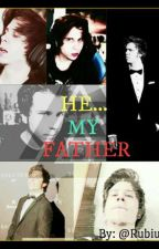 He... My Father by Ferbsand