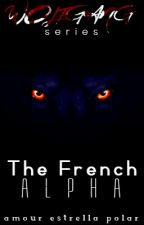 The French Alpha by thatstarPOLARIS