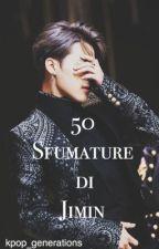 || 50 Sfumature di Jimin || by kpop_generations