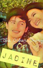 The Other Story of Jadine ( Di balik Layar Pembuatan OTWOL)   by ArZhoE