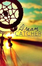 Dream Catcher by downandnotout