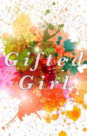 Gifted Girl by annegwynethsamson