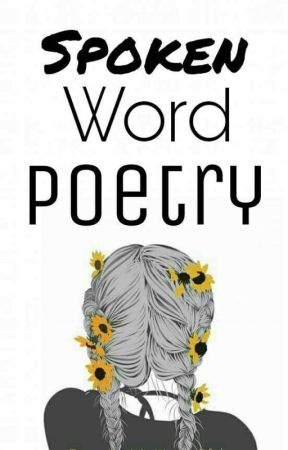 Spoken Word Poetry -