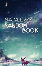NaivEevee's Random Book by NaivEevee