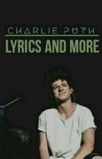 Charlie Puth Song Lyrics  by Crazy_2_Talk
