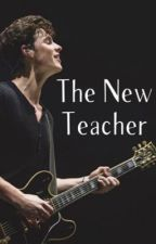 The New Teacher (Shawn Mendes) by livigreyx
