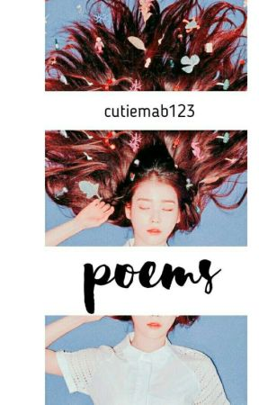 Poems by cutiemab123