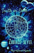 Truth or Dare Zodiac Style by GeizanHysteria