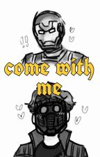 come with me > starkquill by sooandtae