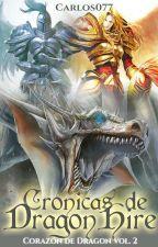 Las Crónicas de DragonHire. by RyanCarlosZ