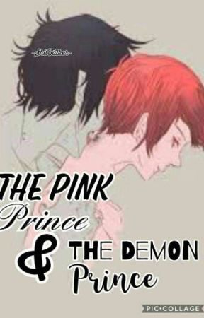 ⭐ The Pink Prince and the Demon Prince ⭐ [ BxB ] by -ShitTalker-