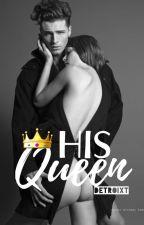 His Queen by detroixt