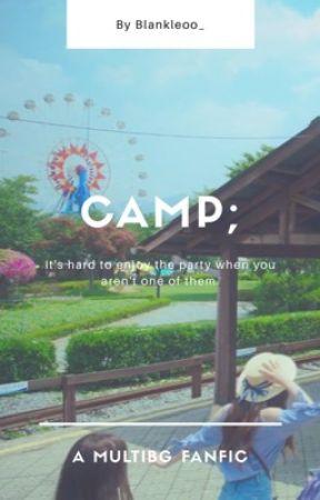 Camp || mx; bts; bf; bap; exo; vixx; by blankleoo