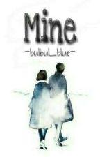 MINE by bulbu_
