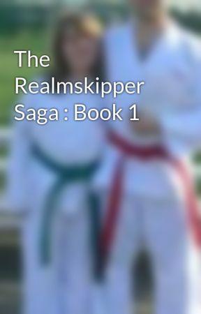 The Realmskipper Saga : Book 1 by JosephClark