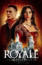 Royale by ClochetteWorld