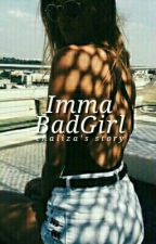 Imma Bad Girl by itschalz