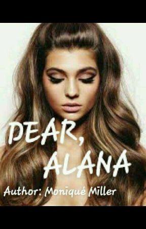 Dear Alana by lilmafiareader