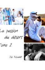 La passion du désert Tome 2 by Nivadel