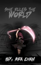 She rules the world [CZ] by 1Chara