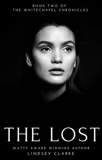 The Lost: Book Two of The Whitechapel Chronicles
