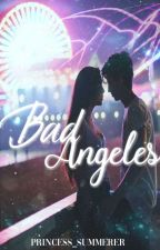 Bad Angeles - #DreamAward2018 by princess_summerer