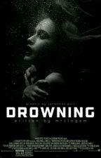 Drowning *slow updates* by mrslogem