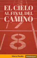 El Cielo al final del Camino (#HES 1.1) by MarcePeralta