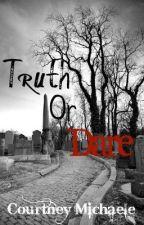 Truth or Dare? by RainySkky