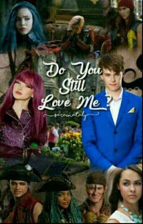 Descendants:Do You Still Love Me? by saraitwins123