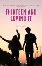 Thirteen and Loving It -Clay LaBrant- by sarahkiley