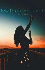 My Broken Heart by kcpadayhag