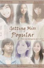 [LONGFIC][TRANS] Getting Miss Popular [Chap 9 -> End] Yulsic by JessJJ