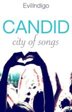 Candid: City of Songs by EvilIndigo
