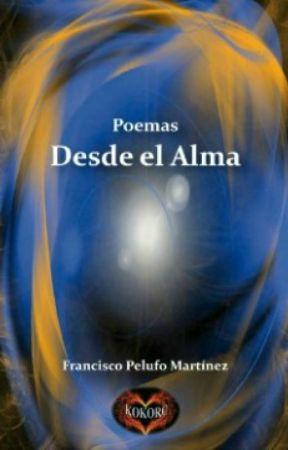 Poemas Desde el Alma by kokoroesveritate