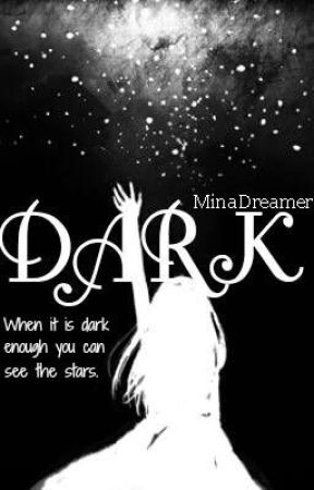 DARK by MinaDreamer