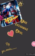 The exchange girl Henry Danger x Reader fanfic  by as_mais___