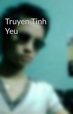 Truyen Tinh Yeu