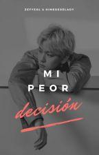 Mi Peor Decisión (EXO)[BaekHyun]LEMON by zefyeol