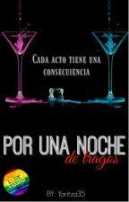 Por Una Noche de Tragos {M-preg} by yaritza35