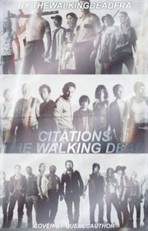 Citations The Walking Dead Citation 6 Wattpad