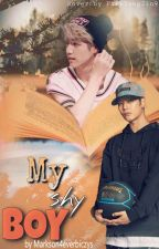 My Shy Boy/Markson by Markson4everbiczys