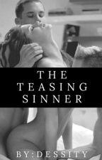 The Teasing Sinner by Dessity
