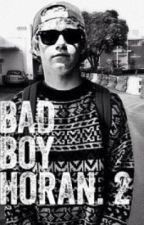 Bad Boy Horan. 2 by Its_Totally_Makayla
