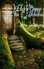 El bosque de las melodias ( editando) by mrs_photograph