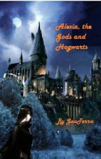 Alexia, the Gods and Hogwarts by GeaTerra