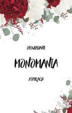 monomania by aspiracja