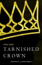 Tarnished Crown by erinjwatt