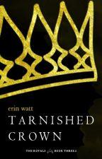 Tarnished Crown by erinjwatt